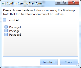 Confirm items to Transform dialog